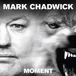 mark chadwick moment